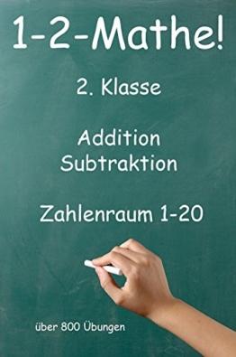 1-2-Mathe! - 2. Klasse - Addition, Subtraktion, Zahlenraum bis 20: Über 800 Übungen -