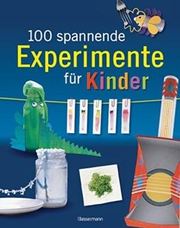 100 spannende Experimente für Kinder -
