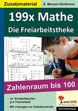 199x Mathe - Die Freiarbeitstheke: Zahlenraum bis 100 -
