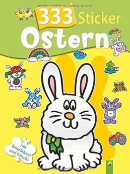 333 Sticker Ostern: Mit Bastelideen und Rätseln -