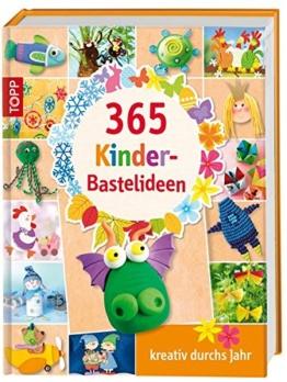 365 Kinder-Bastelideen: kreativ durchs Jahr -