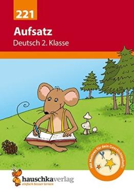 Aufsatz Deutsch 2. Klasse (Deutsch: Aufsatz) -