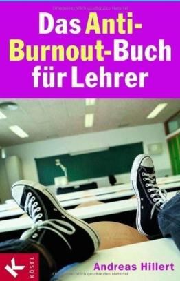 Das Anti-Burnout-Buch für Lehrer -