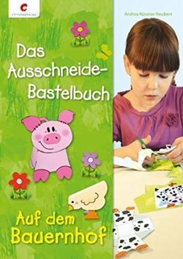 Das Ausschneide-Bastelbuch - Auf dem Bauernhof -