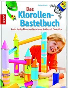 Das Klorollen-Bastelbuch: Papprollen -