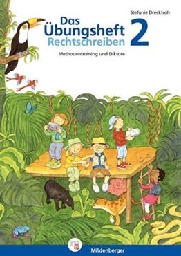 Das Übungsheft Rechtschreiben 2: Methodentraining und Diktate, Deutsch, Klasse 2 -