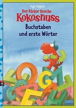 Der kleine Drache Kokosnuss - Buchstaben und erste Wörter (Lernspaß- Rätselhefte, Band 1) -