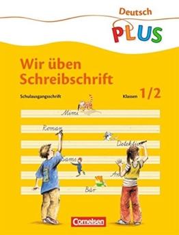 Deutsch plus - Grundschule - Lesen und Schreiben üben: ABC-Reise, neue Rechtschreibung, Übungsheft 'Wir üben Schreibschrift' -