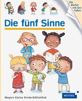 Die fünf Sinne: Meyers kleine Kinderbibliothek 74 -