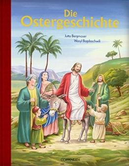 Die Ostergeschichte (Bücher zum Vor-und Selberlesen) -