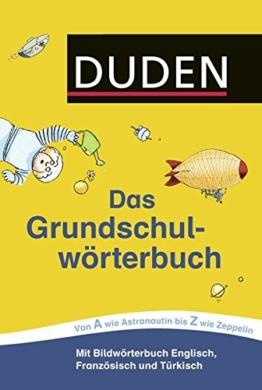 Duden - Das Grundschulwörterbuch (Duden - Grundschulwörterbücher) -