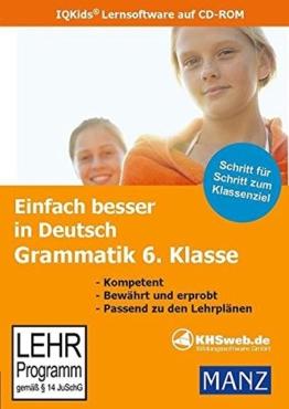 Einfach besser in Deutsch: Grammatik 6. Klasse -