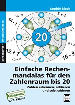 Einfache Rechenmandalas für den Zahlenraum bis 20: Zahlen erkennen, addieren und subtrahieren (1. bis 3. Klasse) -