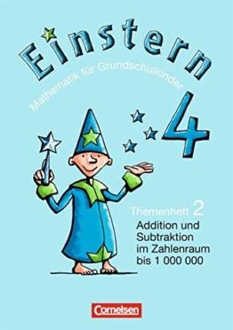 Einstern - Ausgabe 2004: Band 4 - Addition und Subtraktion im Zahlenraum bis 1000000 / Hohlmaße: Themenheft 2 -
