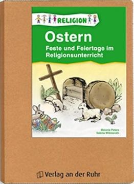 Feste und Feiertage im Religionsunterricht. Ostern: Für Klasse 1 - 4 (Papphefter) -