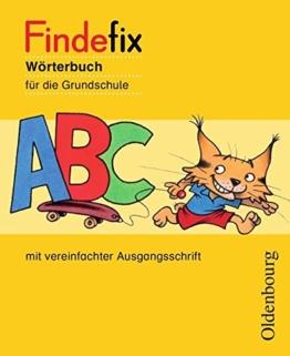 Findefix - Deutsch - Aktuelle Ausgabe: Wörterbuch in vereinfachter Ausgangsschrift -