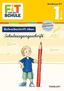 FiT FÜR DIE SCHULE Deutsch. Schreibschrift üben: Schulausgangsschrift 1. Klasse (Grundschule) -
