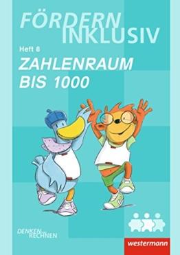 Fördern Inklusiv: Heft 8: Zahlenraum bis 1000: Denken und Rechnen -