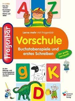 Fragenbär Vorschule: Buchstabenspiele und erstes Schreiben (Lerne mehr mit Fragenbär) -