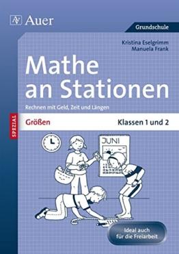 Größen an Stationen: Rechnen mit Geld, Zeit und Längen | Klassen 1 und 2 (Stationentraining GS) -