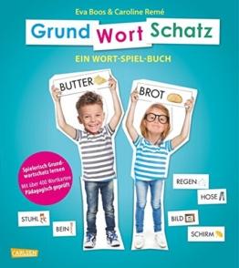 GRUNDWORTSCHATZ: Ein Wort-Spiel-Buch mit über 400 Wortkarten - pädagogisch geprüft -