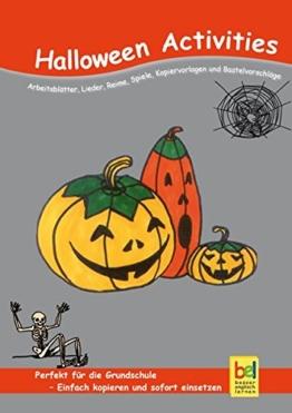 Halloween Activities: Arbeitsblätter, Lieder, Reime, Spiele, Kopiervorlagen und Bastelvorschläge für den Unterricht -