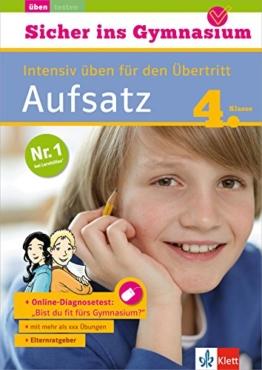 Klett Sicher ins Gymnasium Aufsatz 4. Klasse: Intensiv üben für den Übertritt, Deutsch -