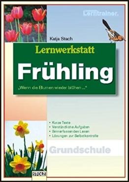 Lernwerkstatt Frühling: Textwerkstatt mit Aufgaben und Lösungen -