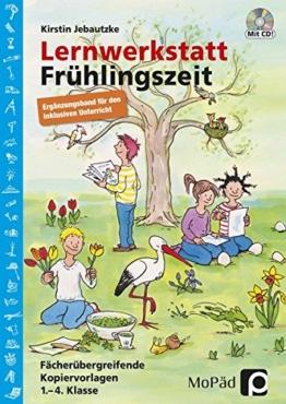 Lernwerkstatt Frühlingszeit - Ergänzungsband: Ergänzungsband für den inklusiven Unterricht in Klasse 1-4 (Lernwerkstatt Sachunterricht) -