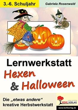 Lernwerkstatt Hexen und Halloween: Kohls zauberhafter Herbst -