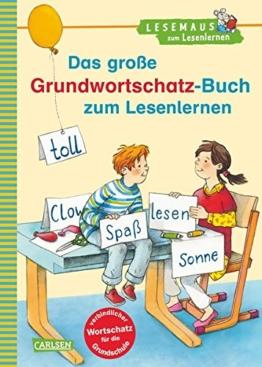 LESEMAUS zum Lesenlernen Sammelbände: Das große Grundwortschatz-Buch zum Lesenlernen: Extra Lesetraining - Lesetexte mit dem verbindlichen Wortschatz für die Grundschule -