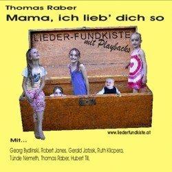 Liederfundkiste - Mama, ich lieb' dich so -