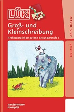 LÜK / Deutsch: LÜK: Groß- und Kleinschreibung: ab Klasse 5 -