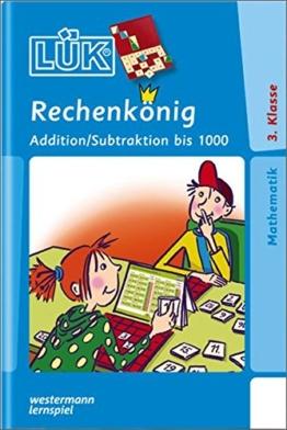 LÜK: Rechenkönig Addition / Subtraktion bis 1000: Mündliches Grundrechnen mit den wichtigsten Additions- und Subtraktionsaufgaben im Zahlenraum bis 1000 -