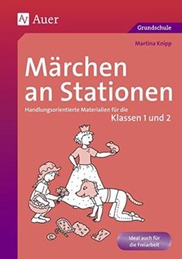 Märchen an Stationen Klasse 1/2: Handlungsorientierte Materialien für die Klassen 1 und 2 (Stationentraining GS) -