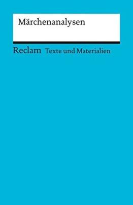 Märchenanalysen: (Texte und Materialien für den Unterricht) -