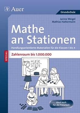Mathe an Stationen SPEZIAL Zahlenraum bis 1000000: Handlungsorientierte Materialien für die Klassen 1 bis 4 (Stationentraining Grundschule Mathe) -