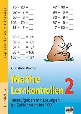 Mathe Lernkontrollen: Band 2 - Testaufgaben mit Lösungen im Zahlenraum bis 100: Kopiervorlagen mit Lösungen -