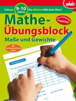 Mathe-Übungsblock: Maße und Gewichte - 4. Klasse, 9-10 Jahre -