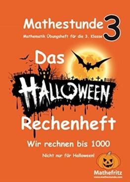 Mathestunde 3 - Das Halloween Rechenheft: Wir rechnen bis 1000 -