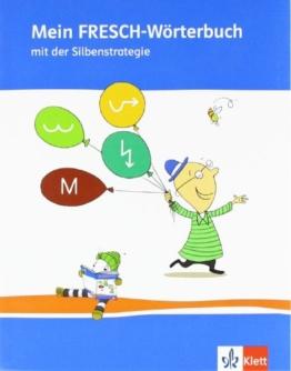 Mein FRESCH Wörterbuch: 1.-4. Schuljahr mit Silbenstrategie -