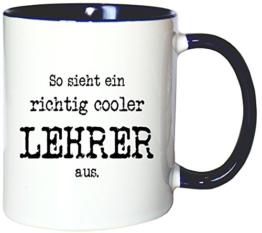 Mister Merchandise Kaffeetasse Becher So sieht ein richtig Cooler Lehrer aus. , Farbe: Weiß-Blau -