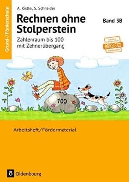 Rechnen ohne Stolperstein: Band 3B - Zahlenraum bis 100 mit Zehnerübergang - Neubearbeitung: Arbeitsheft/Fördermaterial -