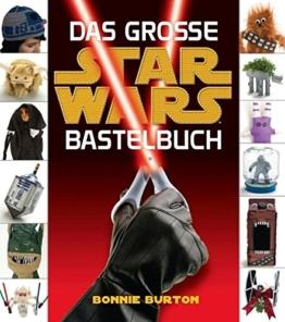 Star Wars: Das STAR WARS Bastelbuch -