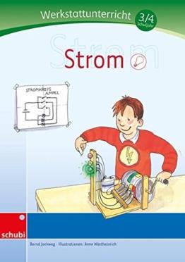 Strom - Werkstatt 3. und 4. Schuljahr (Werkstätten 3./4. Schuljahr) -