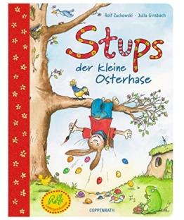 Stups, der kleine Osterhase (Kreativ- und Sachbücher) -