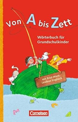 Von A bis Zett - Allgemeine Ausgabe: Wörterbuch mit Bild-Wort-Lexikon Englisch: Flexibler Kunststoff-Einband -