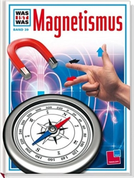 Was ist was, Band 039: Magnetismus -