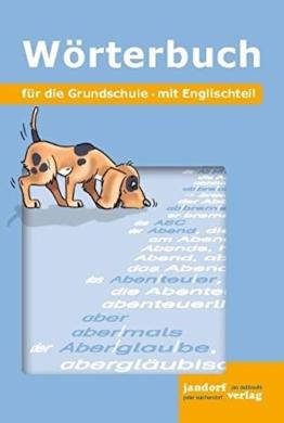 Wörterbuch für die Grundschule: Mit Englischteil -