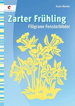 Zarter Frühling: Filigrane Fensterbilder -